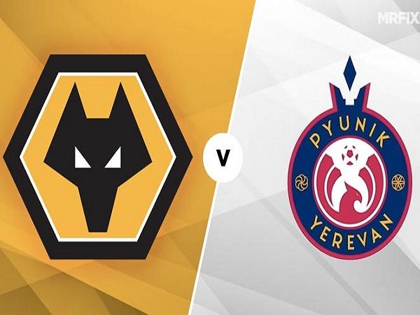 Nhận định Wolves vs Pyunik Yerevan, 1h45 ngày 16/08