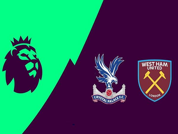 Nhận định Crystal Palace vs West Ham 22h00, 26/12 (Ngoại Hạng Anh)