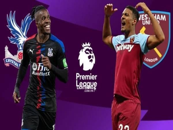 Nhận định Crystal Palace vs West Ham, 22h00 ngày 26/12
