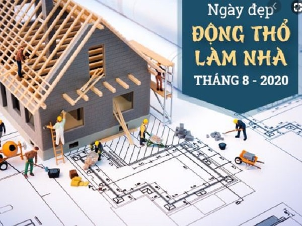 Xem ngày khởi công xây nhà trong tháng 8 năm 2020
