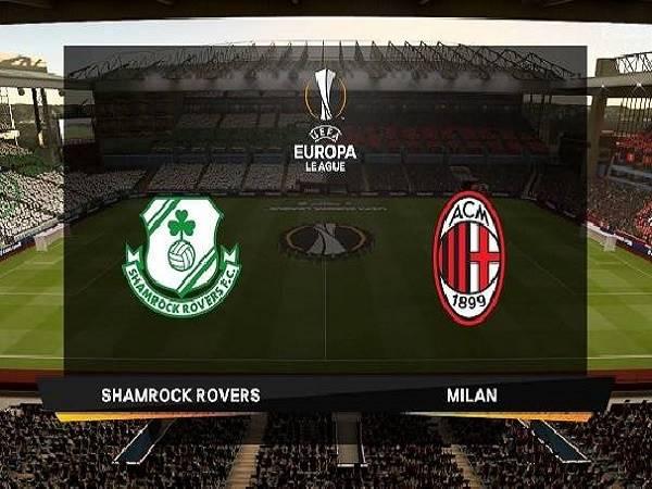 Nhận định Shamrock Rovers vs AC Milan 01h00, 18/09 - Cúp C2 châu Âu