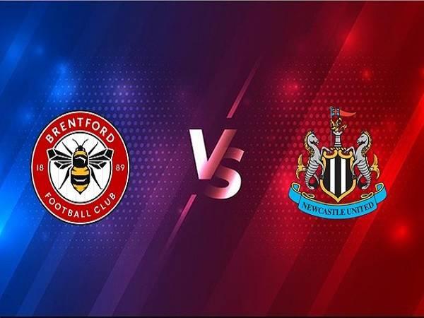 Nhận định Brentford vs Newcastle – 00h30 23/12, Cúp Liên đoàn Anh
