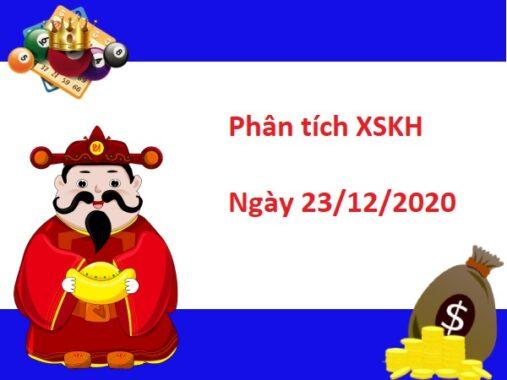Phân tích XSKH 23/12/2020