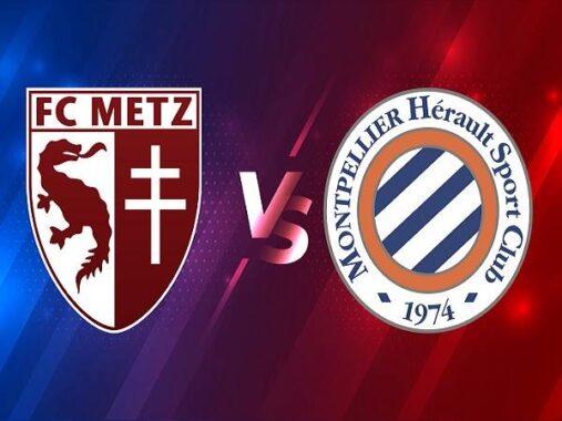 Nhận định Metz vs Montpellier – 01h00 04/02, VĐQG Pháp