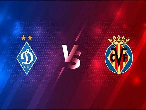 Nhận định Dynamo Kiev vs Villarreal – 00h55 12/03, Cúp C2 Châu Âu