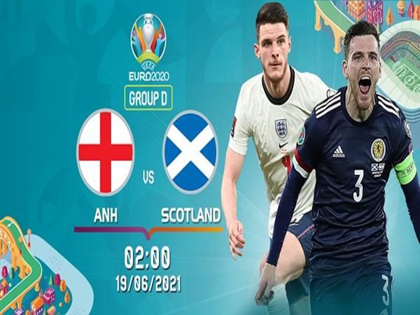 Nhận định kèo Anh vs Scotland, 02h00 ngày 19/6 Euro