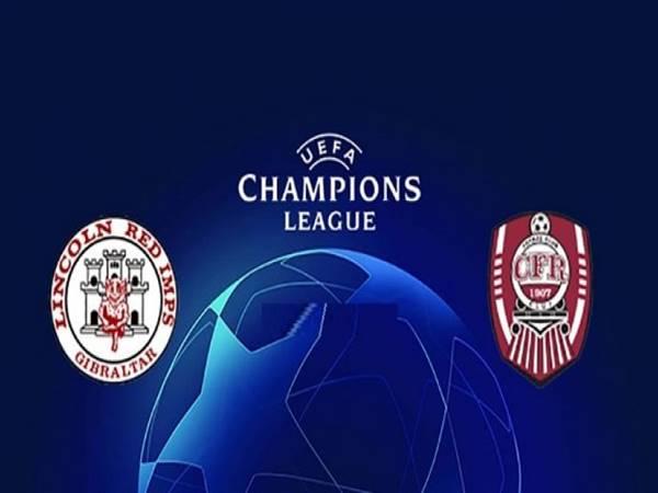 Nhận định kèo Lincoln Red vs CFR Cluj, 23h00 ngày 20/7